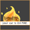 Your car is on fire.
