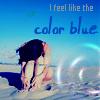 I feel like the color blue.