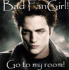 Twilight - Bad Fangirl