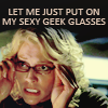 my sexy geek glasses