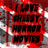cheesy horror movies