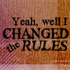 evil temptress of doom: FR - UB - Quote - Change the Rules