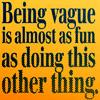 vague