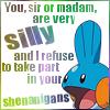 Mudkip silly/no shenanigans
