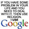 I use google