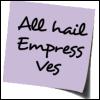 EmpressVes - All Hail