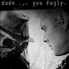 You fugly / sinister_morgue