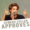 edward cullen approves