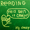 Reading is crazy!