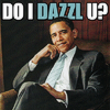 Politics | Obama | LOL | Dazzle