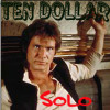 Ten dollar solo