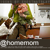 Mommyhood - @homemom