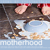 Miss Sophia: Mommyhood - spilled cereal