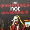 not gravedigger