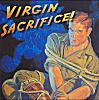 virgin sacrifice! :O