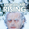 urge to kill rising