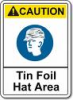 tinfoil hat sign