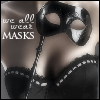 Fascinated: all wear masks -- night_fall