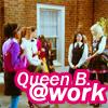 Queen B. @work