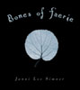 Janni Lee Simner: Bones of Faerie cover