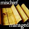 HP - Mischief Managed