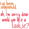 Would you like a cookie?