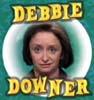 SnL - Debbie Downer