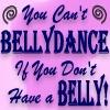BELLYdancing!