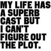 Janet: superb cast no plot
