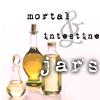 Mortal and Intestine Jars