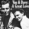 Van & Davy: A Great Love