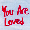 Ianthe: you are loved