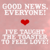 good news everyone toaster