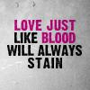[Kylie]: lyric / love like blood