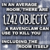 Ravenclaw can kill you - HP