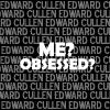 Edward Cullen - no_apologies_86