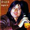 ♡ Hannah ♡: Drunk Again