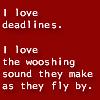 Verba volant, scripta manent: deadlines