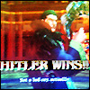 chikky2k5: hitler wins!