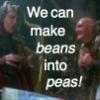 beans into peas!