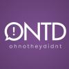 ohnotheydidnt