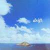 Drift;