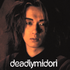 deadlymidori