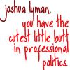 cutest butt in professional politics