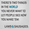 laws & sausages