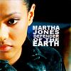 Bethan: Martha Jones - defender of the Earth
