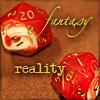reality, fantasy