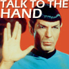 Spock talk to the hand [Trek snarky]