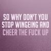 [Misc.]Stop wingeing
