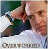 Josh is overworked